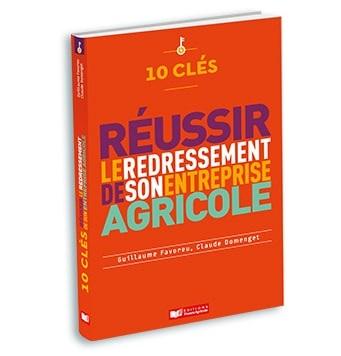 10 clés redressement entreprise agricole 2